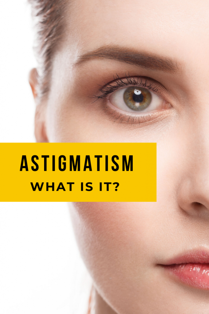astigmatism what is it?